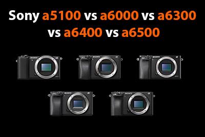 a5100-vs-a6000-vs-a6300-a6400-vs-a6500-400px