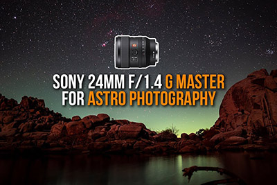 Sony 24mm F1.4 GM Astrophotography