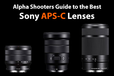 best sony aps-c lenses
