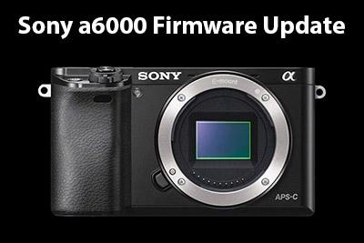 sony a6000 firmware