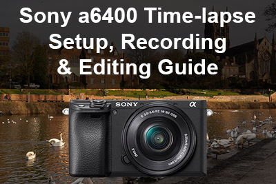 sony a6400 time-lapse setup-guide
