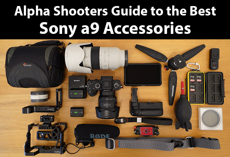 the best Sony a9 accessories
