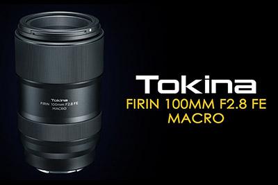 tokina firin 100mm f2-8 macro lens sony fe