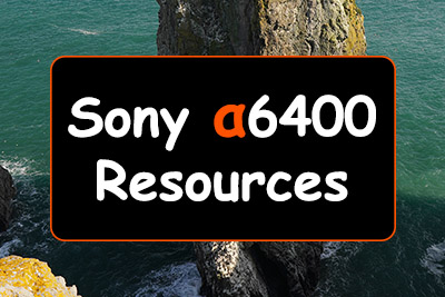 Sony a6400 Resources