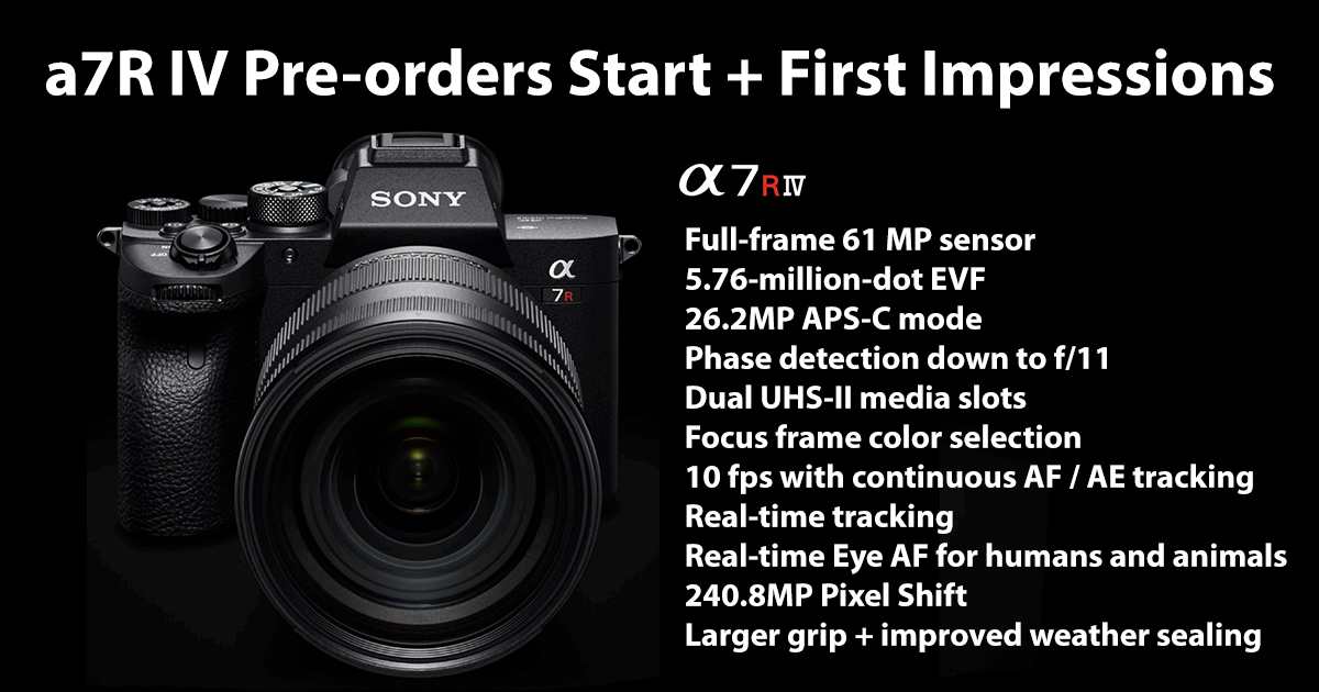 Sony a7R IV Pre-orders Start Today + YouTuber First