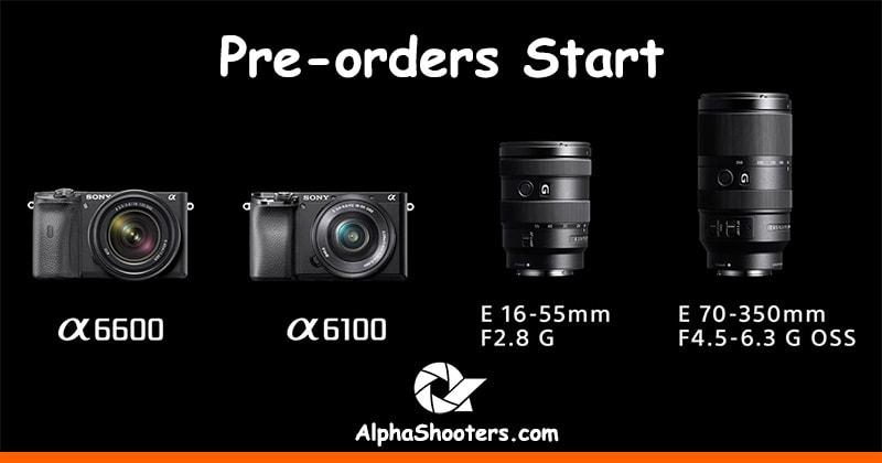 sony a6100 a6600 pre-orders start