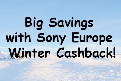 Sony Europe Winter Cashback Offers