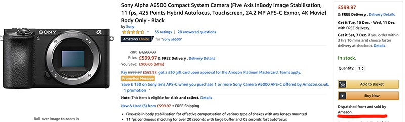 Sony a6500 for £599 on Amazon UK