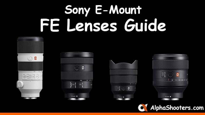 Sony E-mount FE Lenses