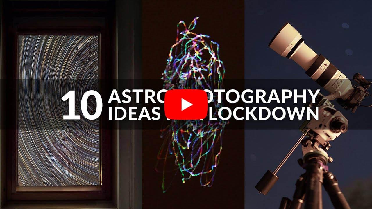 10 Backyard Astrophotography Ideas For Lockdown