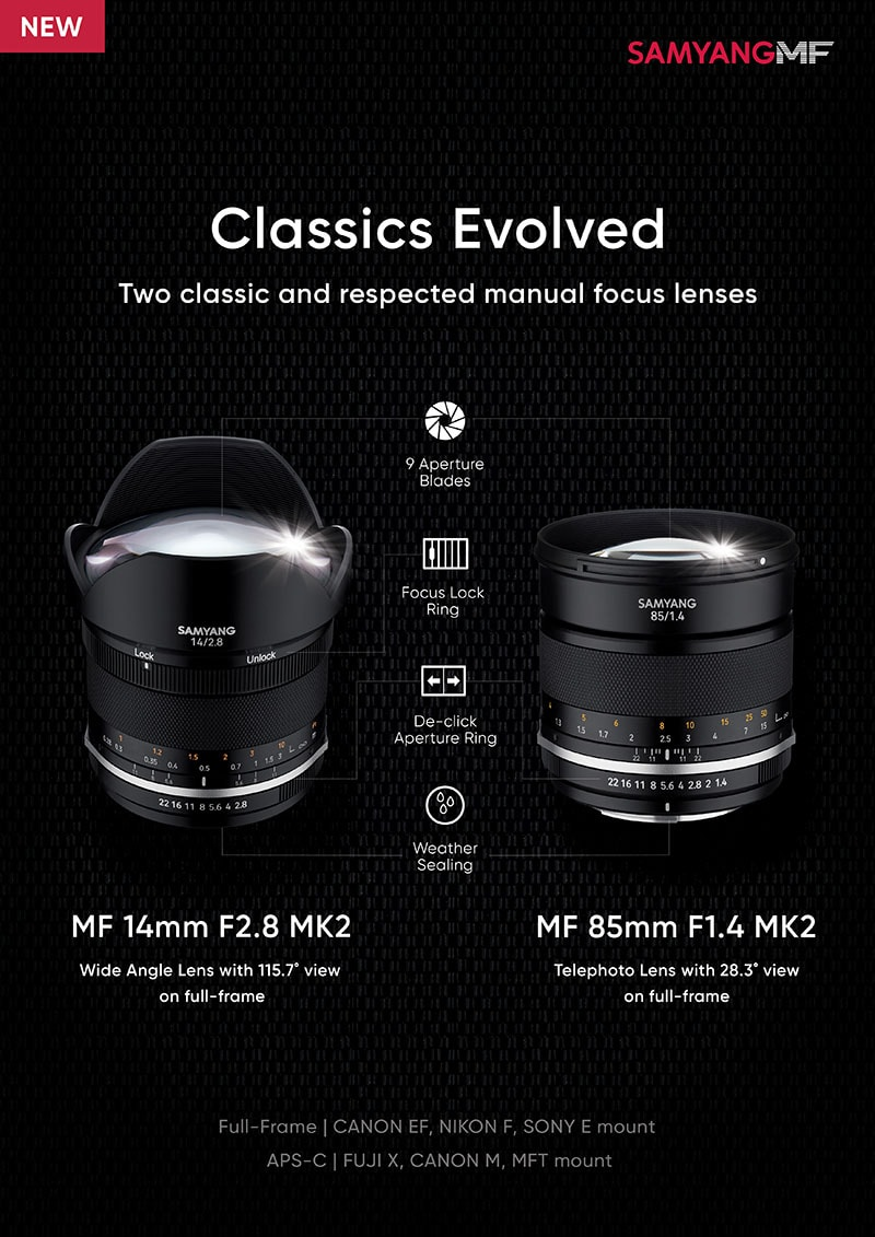 Samyang MK2 14mm F2.8 and 85mm F1.4 Lenses