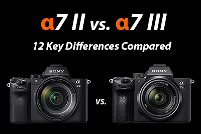 sony a7ii vs a7iii